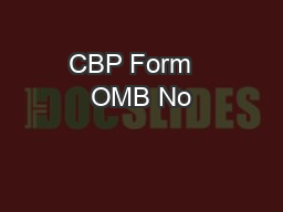 CBP Form   OMB No PDF document - DocSlides