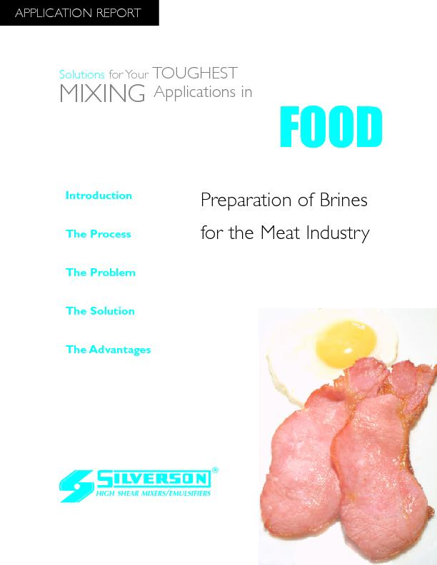 Preparation of Brinesfor the Meat IndustryThe AdvantagesIntroductionTh