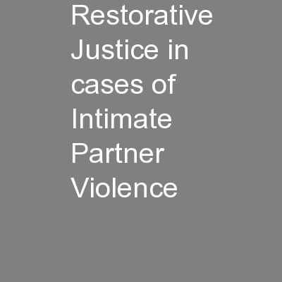 Restorative Justice in cases of Intimate Partner Violence