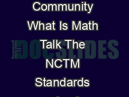 Math Talk Learning Community What Is Math Talk The NCTM Standards emphasize the  PowerPoint PPT Presentation