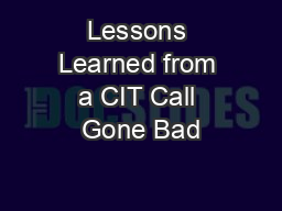 Lessons Learned from a CIT Call Gone Bad