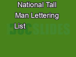 National Tall Man Lettering List                                                 PDF document - DocSlides