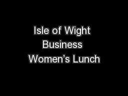 Isle of Wight Business Women's Lunch PowerPoint PPT Presentation