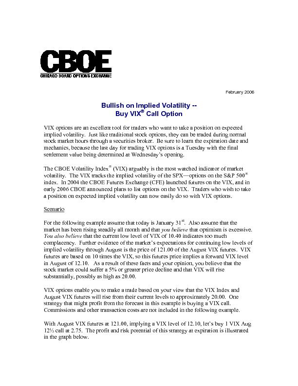 February 2006 Bullish on Implied Volatility -- Buy VIX Call Op