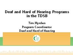 Deaf and Hard of Hearing Programs in the TDSB