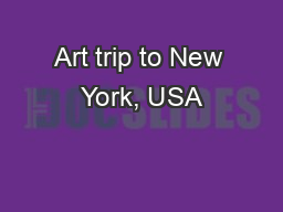 Art trip to New York, USA PowerPoint PPT Presentation