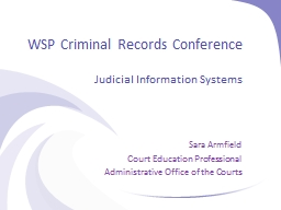WSP Criminal Records Conference PowerPoint PPT Presentation