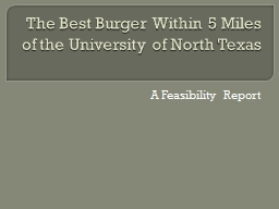 The Best Burger Within 5 Miles of the University of North T PowerPoint PPT Presentation