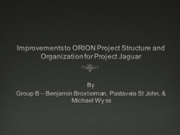 Improvements to ORION Project Structure and Organization fo