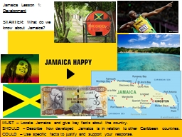 MUST – Locate Jamaica and give key facts about the countr PowerPoint PPT Presentation
