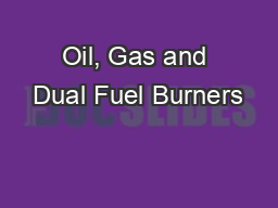 Oil, Gas and Dual Fuel Burners