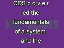 The first two parts of this series on c h r omatography data systems CDS c o v e r ed the fundamentals of a system  and the specification evaluation and selection of a system