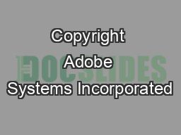 Copyright  Adobe Systems Incorporated