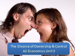 The Divorce of Ownership & Control