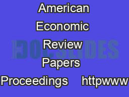 American Economic Review Papers  Proceedings    httpwww