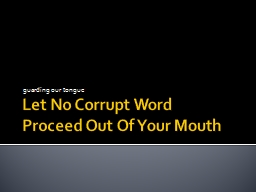 Let No Corrupt Word PowerPoint PPT Presentation