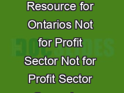 An Over view of Provincially Mandated Police Records Checks A Resource for Ontarios Not for Profit Sector Not for Profit Sector Screening Requirements Legislative Requirements  Disclaimer This inform