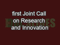 first Joint Call on Research and Innovation