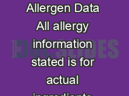 Chef  Brewer August   Allergen Data All allergy information stated is for actual ingredients present in products