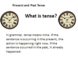 Present and Past Tense