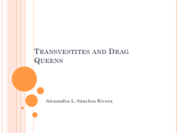 Transvestites and Drag Queens PowerPoint PPT Presentation