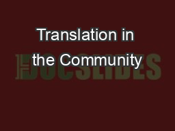 Translation in the Community