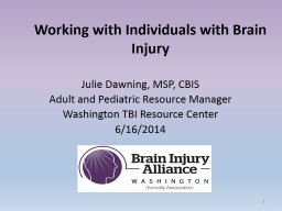 Understanding and Helping Students with Brain Injury PowerPoint PPT Presentation