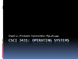 CSCI 3431: Operating Systems