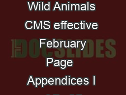 Convention on the Conservation of Appendix I Migratory Species of Wild Animals CMS effective   February  Page  Appendices I and II of the Convention on the Conser vation of Migratory Species of Wild