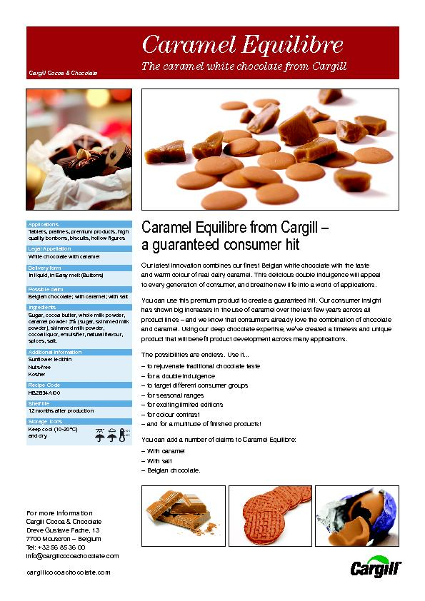 Caramel Equilibre from Cargill –a guaranteed consumer hitOur late