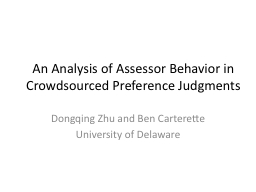 An Analysis of Assessor Behavior in