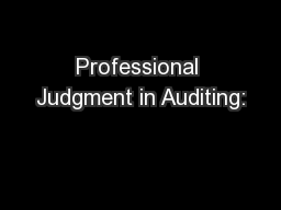 Professional Judgment in Auditing: