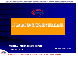 INTELLECTUAL PROPERTY CORPORATION OF MALAYSIA (