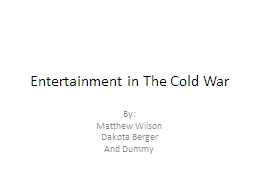 Entertainment in The Cold War PowerPoint PPT Presentation