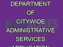 BILL DE BLASIO Mayor STACEY CUMBERBATCH Commissioner THE CITY OF NEW YORK DEPARTMENT OF CITYWIDE ADMINISTRATIVE SERVICES APPLICATION UNIT  CENTRE STREET  TH FLOOR NEW YORK NY  NOTICE OF EXAMINATION R