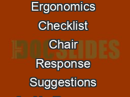Computer Workstation Ergonomics Checklist Chair Response Suggestions for No Responses PowerPoint PPT Presentation