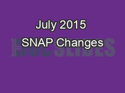 July 2015 SNAP Changes