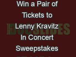 Twitter Concert Tickets Promotion Win a Pair of Tickets to Lenny Kravitz In Concert Sweepstakes Official Rules NO PURCHASE NECESSARY