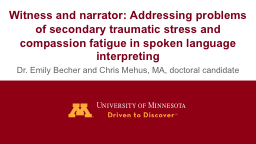 Witness and narrator: Addressing problems of secondary trau