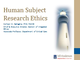 Human Subject Research Ethics