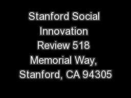 Stanford Social Innovation Review 518 Memorial Way, Stanford, CA 94305 PowerPoint PPT Presentation