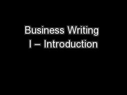 Business Writing I – Introduction