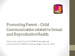 Promoting Parent – Child Communication related to Sexual PowerPoint PPT Presentation