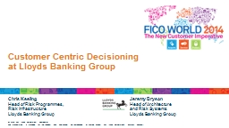 Customer Centric Decisioning at Lloyds Banking Group