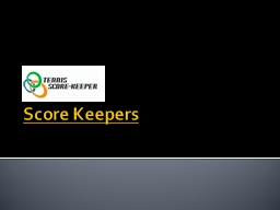Score Keepers PowerPoint PPT Presentation