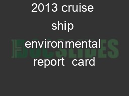 2013 cruise ship environmental report  card