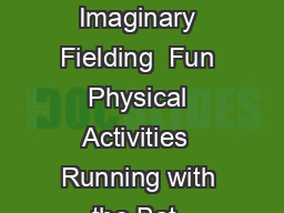 Jogging with Imaginary Fielding  Fun Physical Activities  Running with the Bat