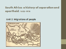 South Africa: a history of separation and apartheid: 1652-1