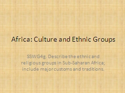 Africa: Culture and PowerPoint PPT Presentation