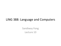 LING 388: Language and Computers PowerPoint PPT Presentation